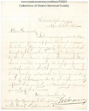 Letter congratulating Gen. Shepley on appointment, Philadelphia, 1865