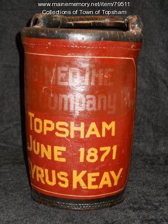 Cyrus Keay's fire bucket, Topsham, ca. 1871