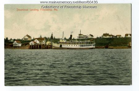 Steamboat Landing, Friendship, 1908
