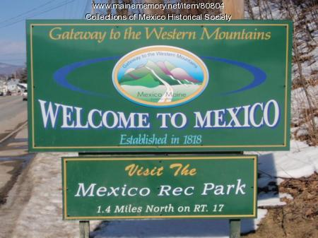 Welcome to Mexico sign, ca. 2008