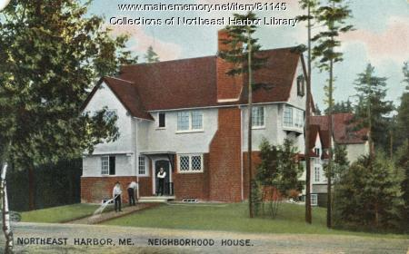 Neighborhood House, Northeast Harbor, ca. 1907