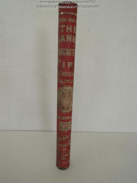 Tin tube fire extinguisher, Waldoboro, ca. 1900