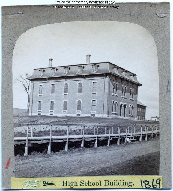 High School building, Rockland, ca. 1875