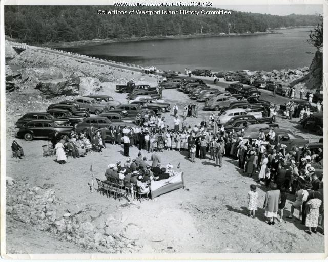 Dedicating the Westport-Wiscasset causeway, 1950