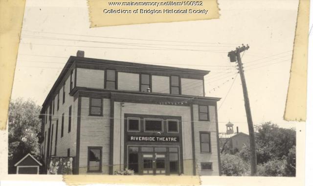 Riverside Theatre, 18 Depot Street, Bridgton, ca. 1938