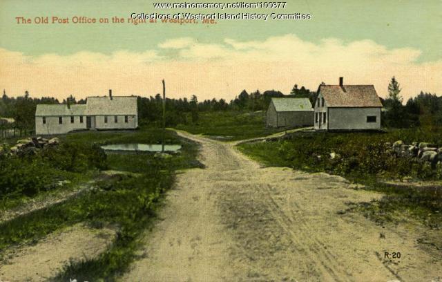 Old post office, Westport Island, ca. 1908
