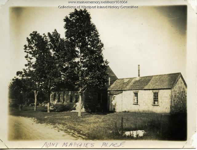 Aunt Margie's place, Westport Island, ca. 1908