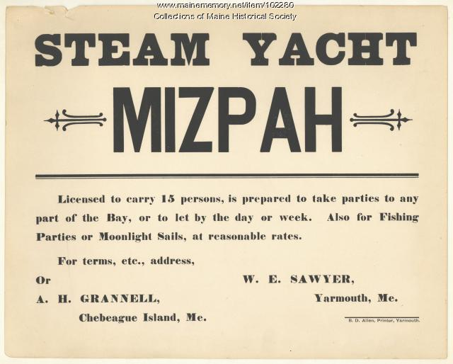 "Advertisement for rental of the steam yacht ""Mizpah,"" Yarmouth, ca. 1900"