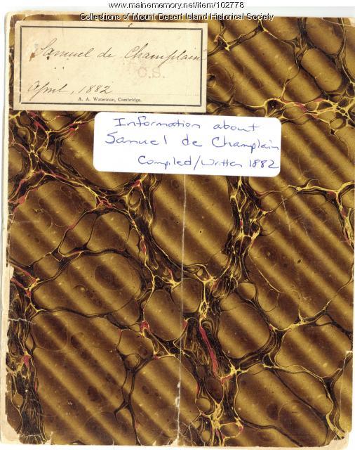 Champlain Society log, Information about Samuel de Champlain, Cambridge, 1882
