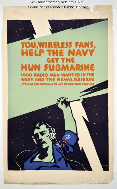 You Wireless Fans, Help the Navy get the Hun Submarine World War I poster, ca. 1918