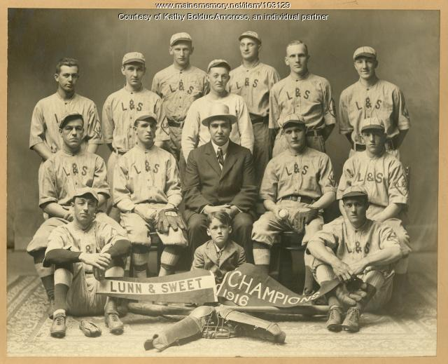 Lunn & Sweet baseball team, Industrial League Champions, Lewiston, 1916