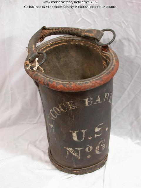 Water bucket from Hancock Barracks, Houlton ca.1840