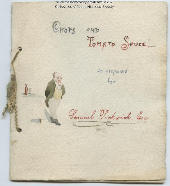 """Chops and Tomato Sauce"" as prepared for Samuel Pickwick,  ca. 1890"
