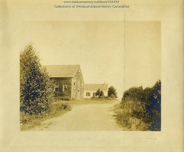 Town Hall and Community Church, Westport Island, ca. 1908