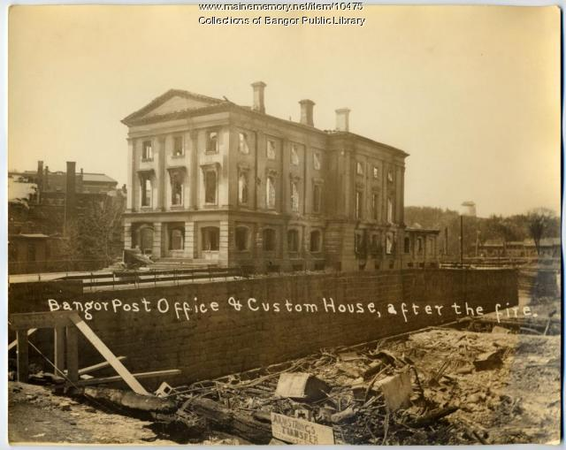 Bangor Post Office & Custom House after the Fire
