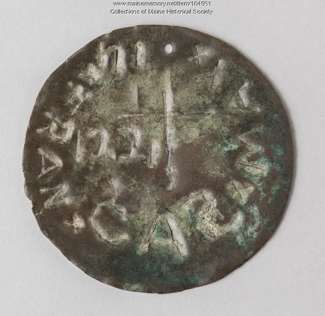 Copper medallion from Fort Pentagoet, Castine, ca. 1721