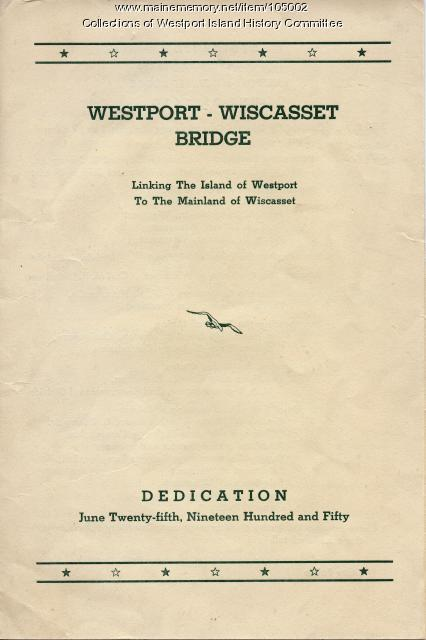 Dedication Program Westport-Wiscasset Bridge, Westport Island, 1950