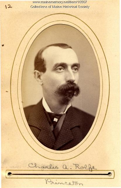 Charles A. Rolfe, Maine State Legislature, 1880