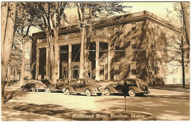 Northland Hotel, Houlton, ca. 1932