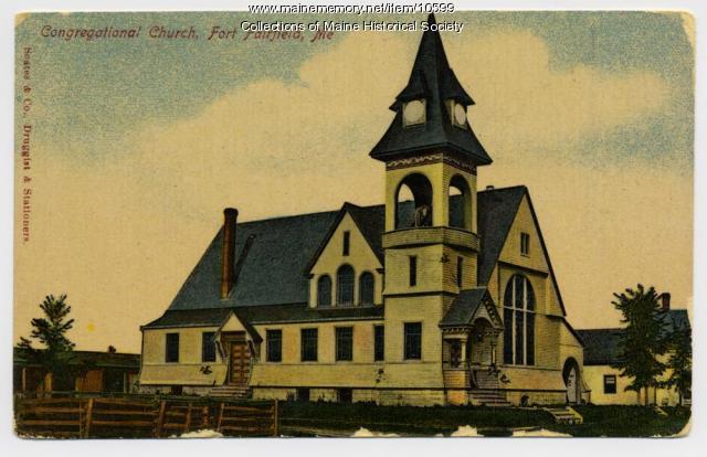 Congregational Church, Fort Fairfield, ca. 1930