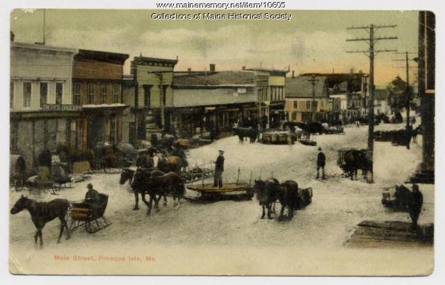 Main Street, Presque Isle, ca. 1907