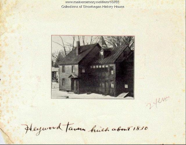 Heywood Tavern, Skowhegan, ca. 1836