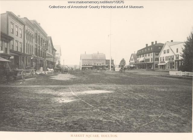 Market Square - Houlton, c. 1890