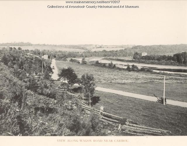 Wangon Road near Caribou, ca. 1895