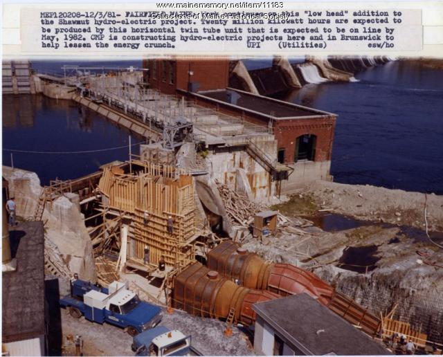 Shawmut hydroelectric project, Fairfield, 1981