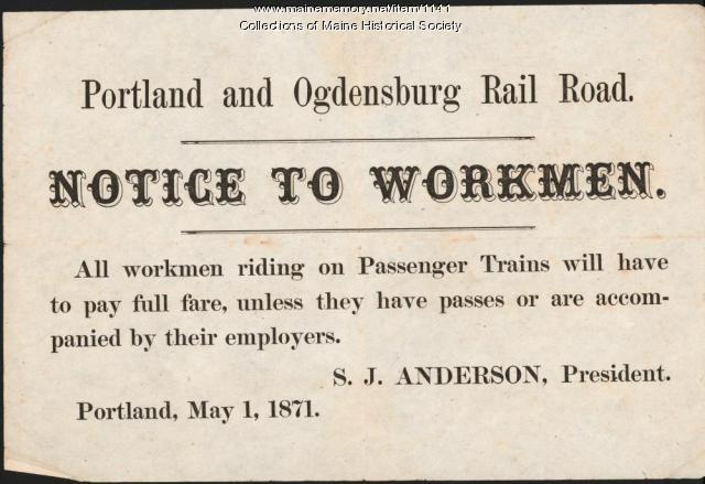 Portland and Ogdensburg RR, Notice to Workmen, 1871