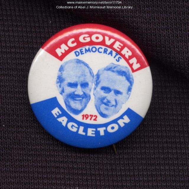 McGovern-Eagleton presidential campaign button, 1972