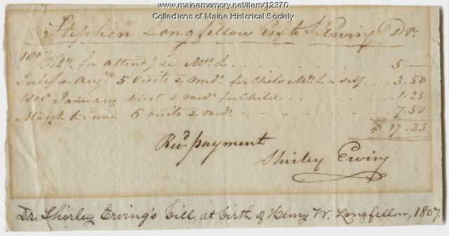 Bill for the birth of Henry Wadsworth Longfellow, Portland, 1807