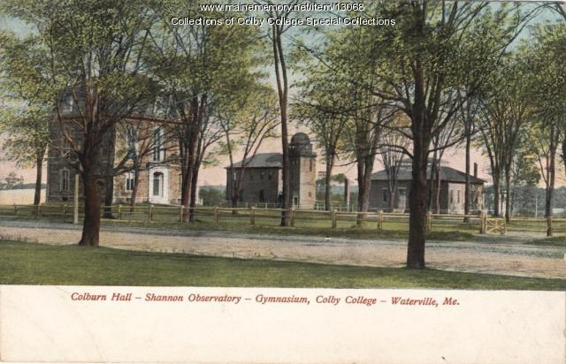 Old Colby campus, Waterville, ca. 1900