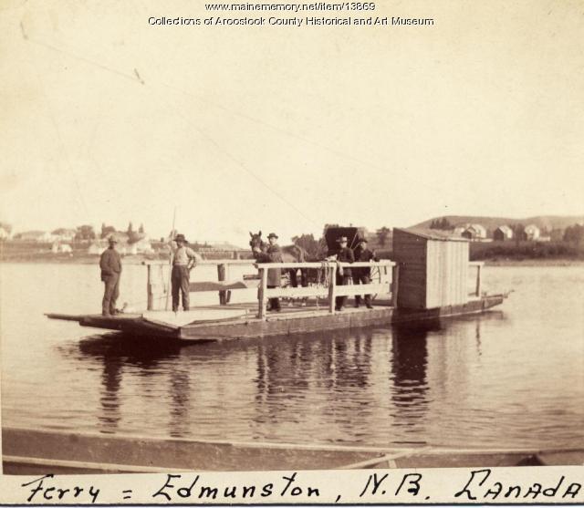 Edmondston and Madawaska Ferry, ca. 1895