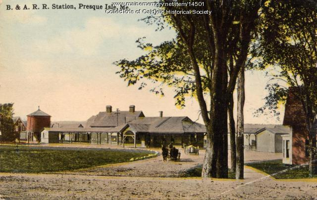 Bangor and Aroostook Railroad Station, Presque Isle, 1919