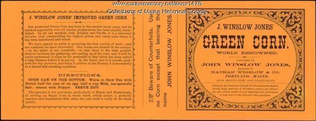J. Winslow Jones' corn label, Portland, ca. 1870
