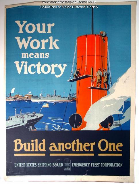 Your work means victory World War I poster, ca. 1917