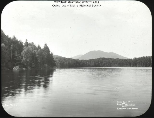 Horse Shoe Pond, above Katahdin Iron Works, ca. 1900