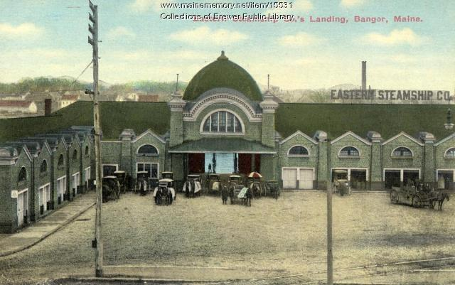 Eastern Steamship Co. Landing, Bangor, ca. 1903