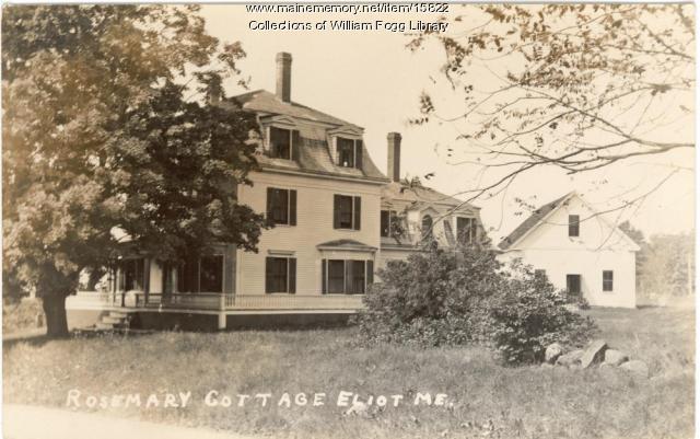 Rosemary Cottage, Eliot, ca. 1900