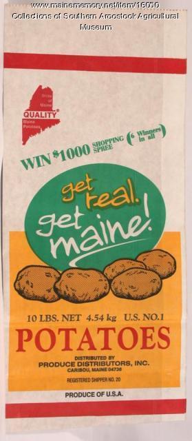 get real. get maine!  potato bag, Caribou, ca. 1980