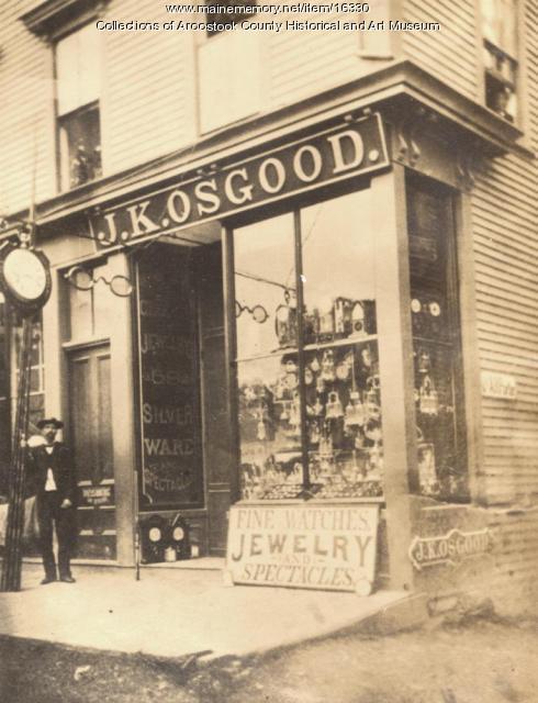 J. K. Osgood Jewlery, Houlton, c. 1890