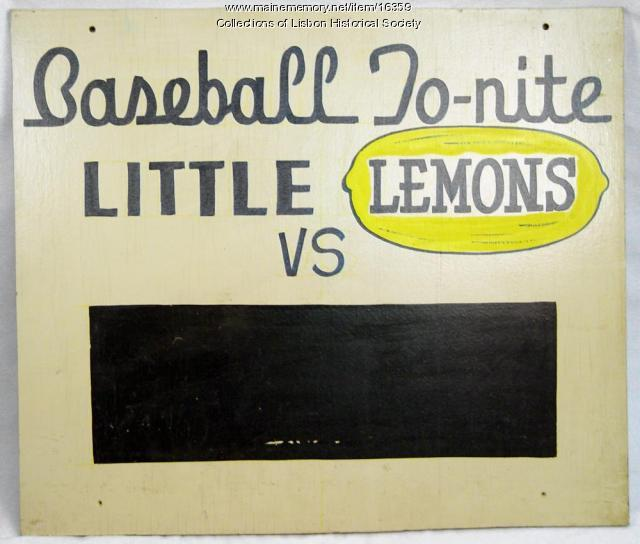 Little Lemons Baseball Sign, Lisbon Falls, ca. 1950