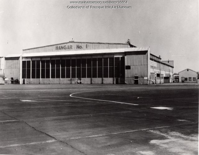Presque Isle Army Air Base hangar 1, ca. 1943