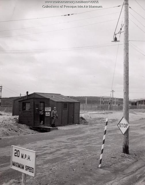 Presque Isle Army Air Base guard house, ca. 1943