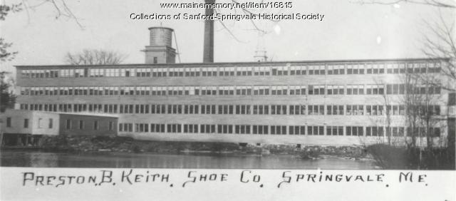Preston B. Keith Shoe Co, Springvale, ca 1906