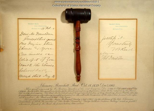 Thomas Brackett Reed gavel, ca. 1890