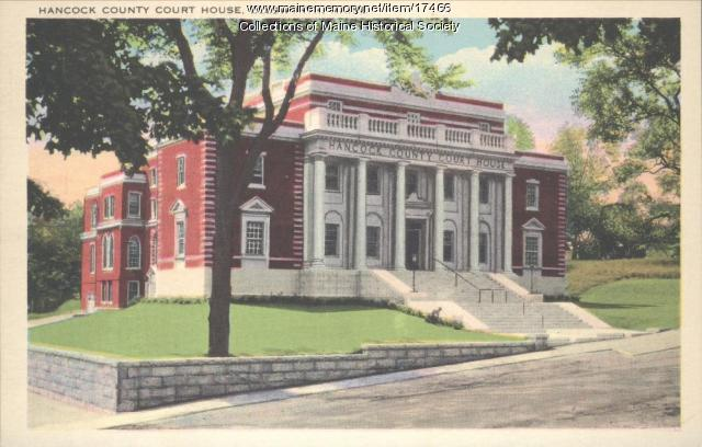Hancock County Court House, Ellsworth, ca. 1935