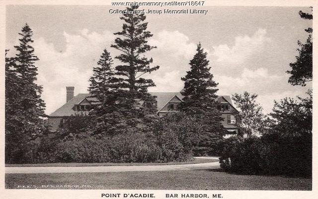 Point d' Acadie, Bar Harbor, ca. 1910