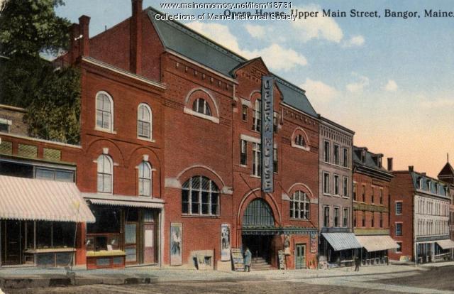 Opera House, upper Main Street, Bangor